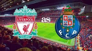 Liverpool vs Porto 2 – 0(Full Time)