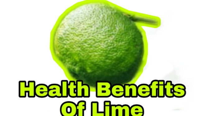 11 health benefits of Lime you should know
